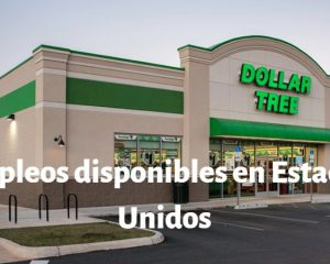 Dollar Tree empleos Estados Unidos