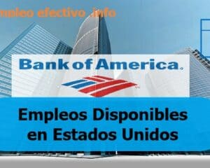 Empleos en Bank of America Estados Unidos
